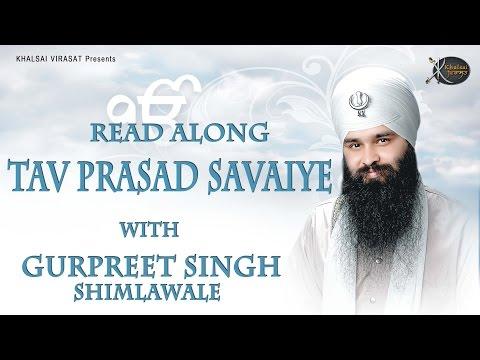 Tav Prasad Savaiye | Read Along | Bhai Gurpreet Singh Ji Shimla wale | Shabad Gurbani | Kirtan | HD