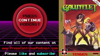 Gauntlet (Arcade) - Press Continue Podcast ep3
