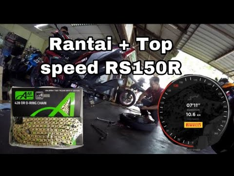 TOP SPEED GPS RS150R | Tukar Sprocket dan Rantai RS150R