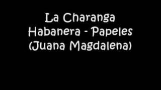 La Charanga Habanera - Papeles (Juana Magdalena)
