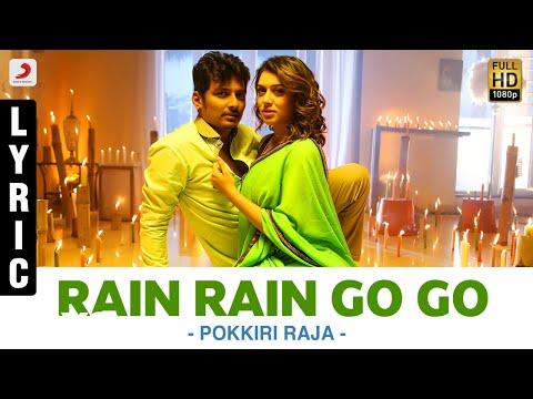 Pokkiri Raja - Rain Rain Go Go Lyric | Jiiva, Hansika Motwani | D. Imman