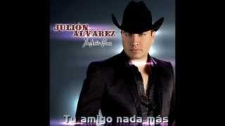 Julión Alvarez - A Donde Quiera Que Vaya (((letra))) 2013