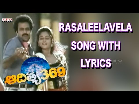 Raasaleela Vela Full Song With Lyrics - Aditya 369 Songs - B
