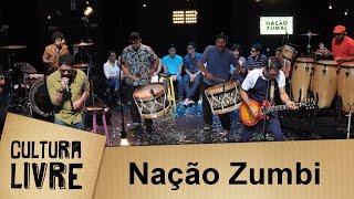Baixar Nação Zumbi no Cultura Livre