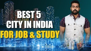 Top 5 Cities in India for Job and Career | Part Time Jobs | Praveen Dilliwala