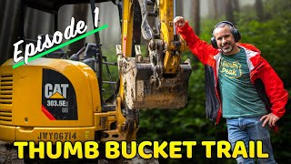 Building Thumb Bucket Trail Ep 1 (Construction begins on our baddest trail yet)
