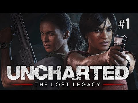 Twitch Livestream | Uncharted: The Lost Legacy Part 1 [PS4]