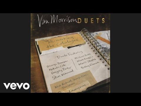 Van Morrison, Natalie Cole - These Are The Days (Audio)