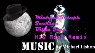 Michael Jackson -- Billie Jean HIS Moon Remix MUSIC (Hit + Instrumental Song Moon Remix)