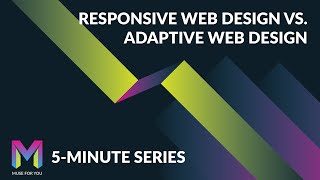 Responsive vs. Adaptive Web Design | 5-Minute Series | Adobe Muse CC | Muse For You