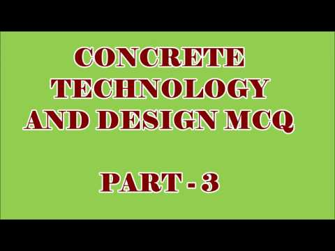 CIVIL ENGG MCQ || CONCRETE TECHNOLOGY & DESIGN 100 OBJECTIVE QUESTIONS AND ANSWERS || PART - 3