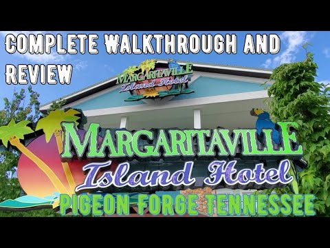 Margaritaville Island Hotel Pigeon Forge Tennessee Complete Walkthrough And Review Part #1