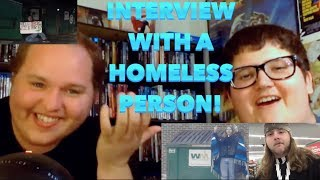 INTERVIEW WITH A HOMELESS PERSON! (The Syrus Finale)