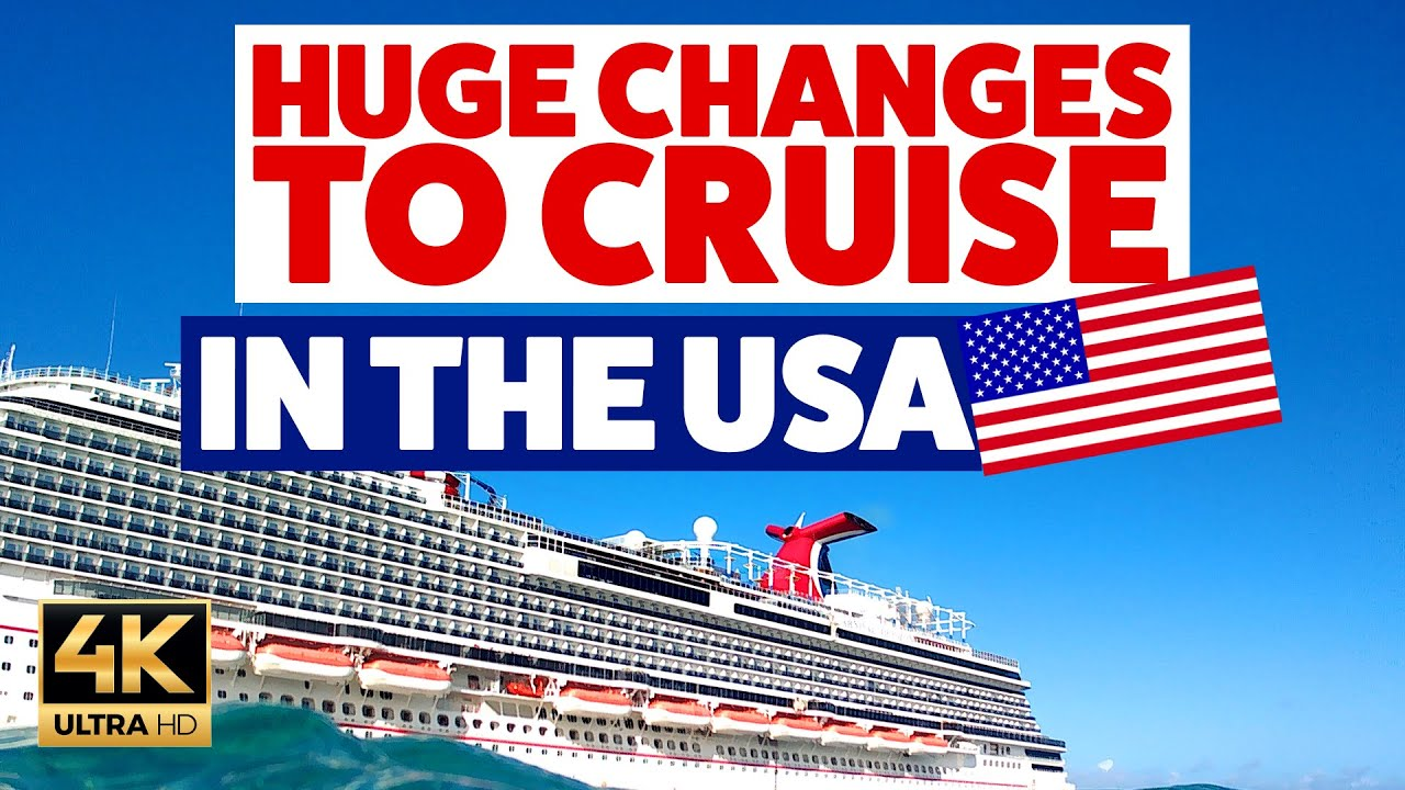 MASSIVE Changes to Cruising from the USA! You WILL be Shocked!!