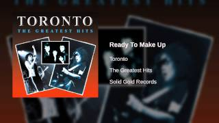 Watch Toronto Ready To Make Up video