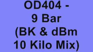 OD404 - 9 Bar (BK & dBm 10 Kilo Mix)