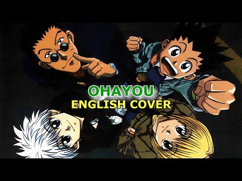 [Hunter x Hunter] Ohayou (English Cover)