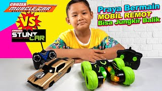 Praya Mainan Dua Mobil Remot Baru Sekaligus | CRUZER Stunt Car & CRUZER Muscle Car, Keren Mana?