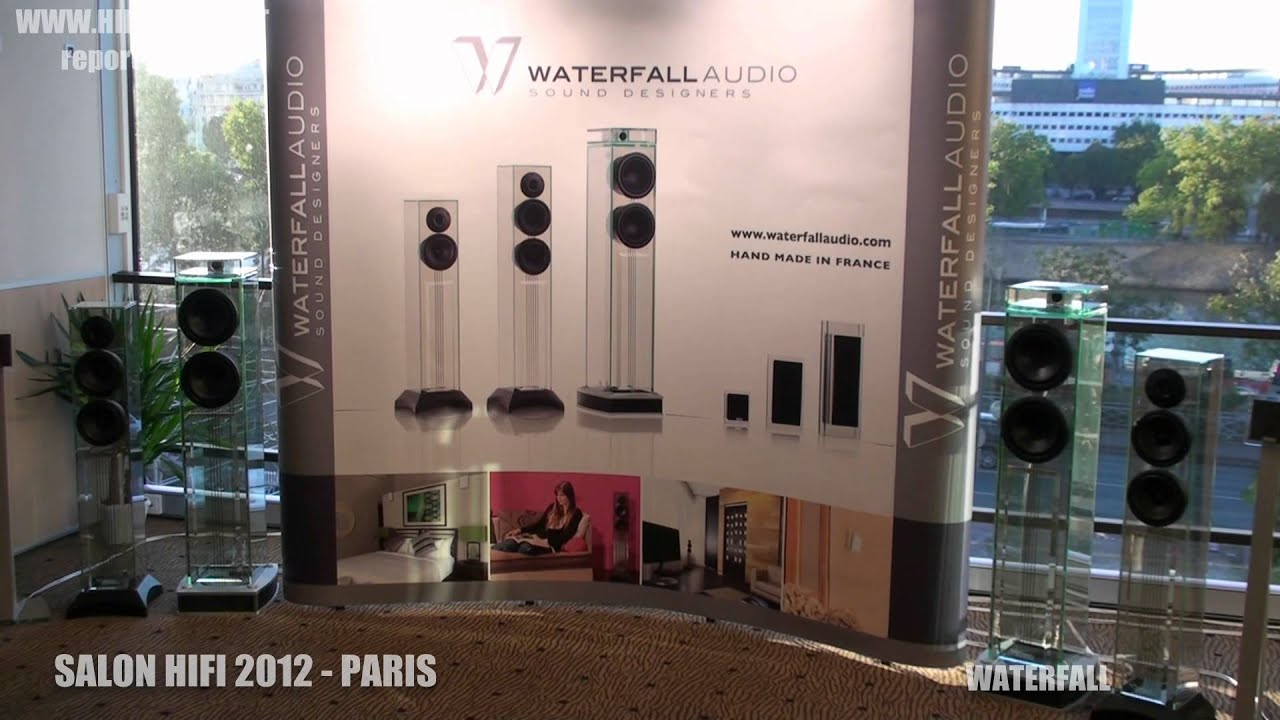salon hifi 2012 paris waterfall youtube
