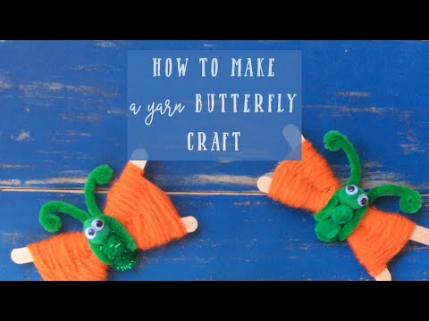 crafts-with-yarn-and-popsicle-sticks---make-a-butterfly!