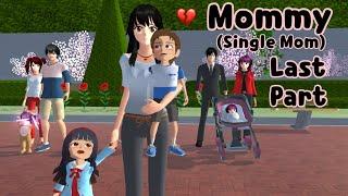 Mommy (Single Mom) Last Part | emotional story | Sakura School Simulator