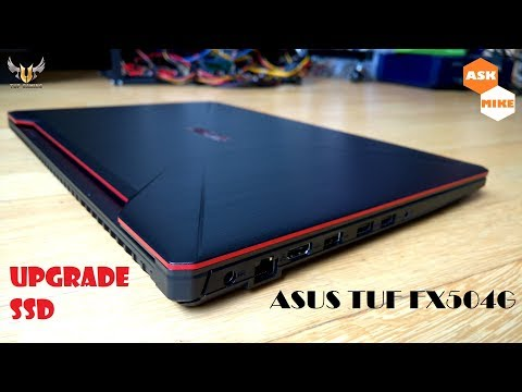 Asus TUF FX504G Budget Gaming Laptop Upgrade SSD - YouTube