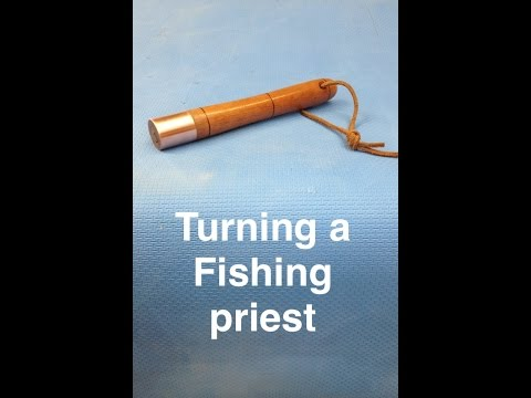 Woodturning A Fishing Priest