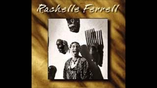 Rachelle Ferrell - Sista