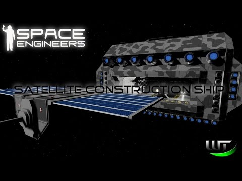 Space Engineers - Satellite Construction Ship