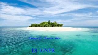 Amaya G. - Forever Mine (DJ-SINER)