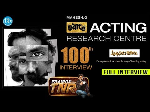 Abhinaya Yogam Acting Research Centre - FULL Interview || Frankly With TNR #100 || Talking Movies