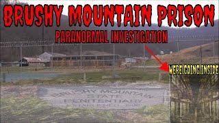 BRUSHY MOUNTAIN STATE PENITENTIARY *HAUNTED*!!