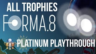 Forma.8 - 100% Platinum (& Achievements) Playthrough (With Timestamps & Commentary)