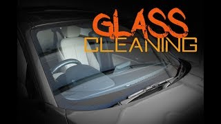 how to  clean car glass / windscreen - A guide to automotive glass cleaning