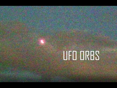UFO Orbs Escalating Over Earth