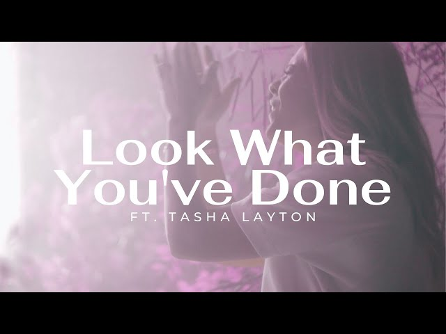 Tasha Layton // Look What You've Done (Official Music Video)