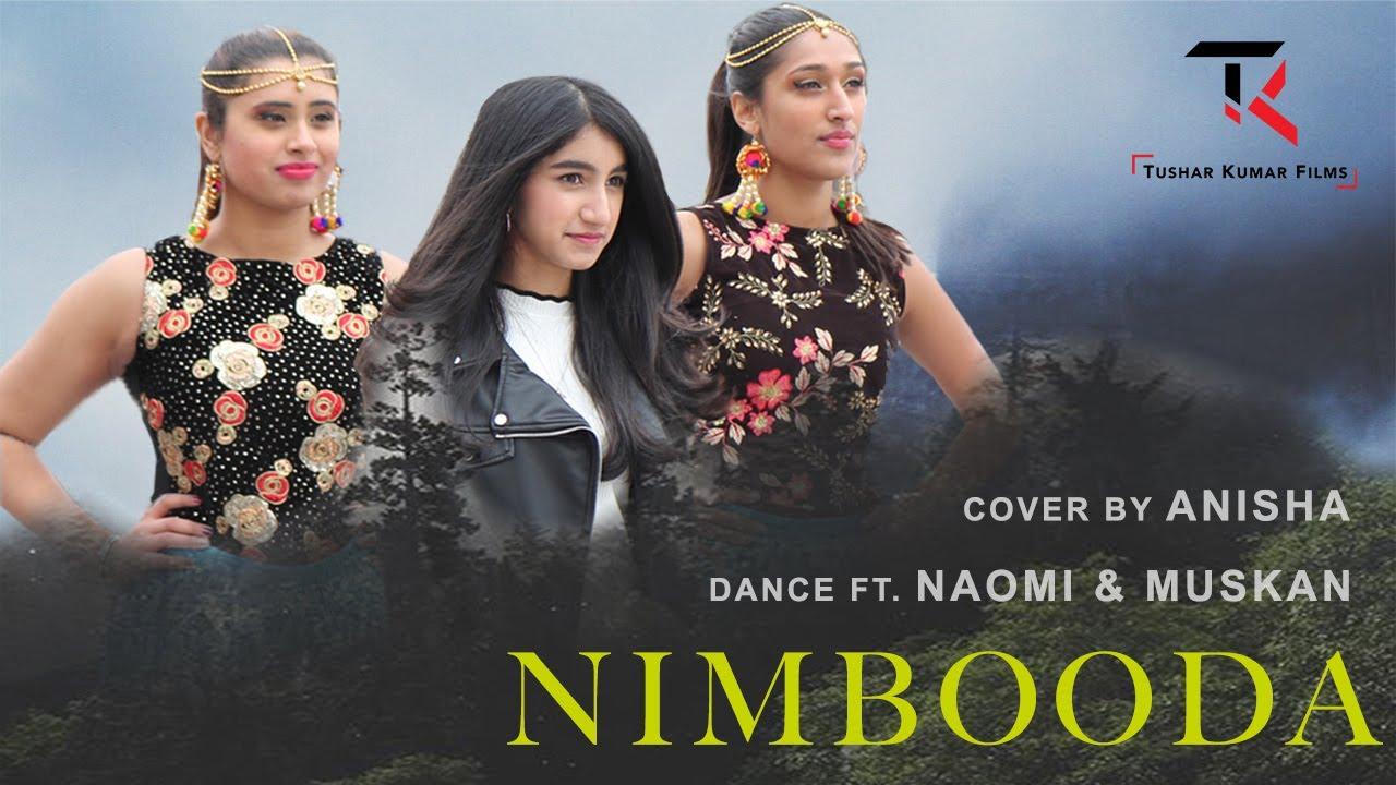 Nimbooda | Hum Dil De Chuke Sanam | Cover by Anisha | Naomi & Muskan | Aishwarya Rai | Salman Khan