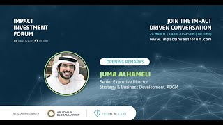 Keynote with Juma AlHameli on the Impact Investing Readiness in the MENA Region