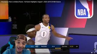 FlightReacts Philadelphia 76ers vs Indiana Pacers - Full Game Highlights | August 1, 2020!