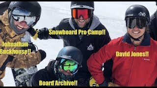 Snowboarding With Snowboard Pro Camp, Board Archive, and David Jones - (Day 57, Season 2)