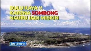 Kisah Nauru Negara Kaya Yang Sekarang Miskin Youtube