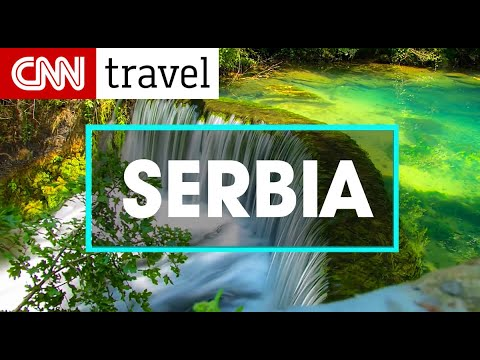 GO TO SERBIA - CNN Travel 🛪  recommendation for 2018