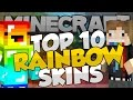 Top 10 Minecraft RAINBOW SKINS! - Best Minecraft Skins