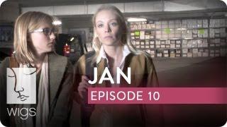 Jan | Ep. 10 of 15 | Feat. Caitlin Gerard, Stephen Moyer & Virginia Madsen | WIGS