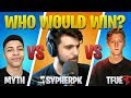SypherPK 1v1 Battles Tfue and Myth! (Fortnite Battle Royale)