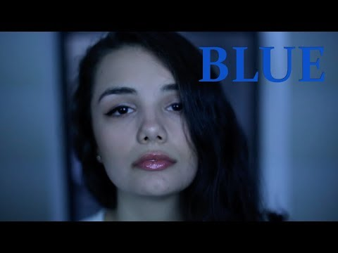 BLUE | Film