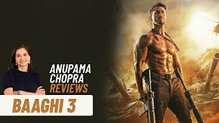 Baaghi 3 | Bollywood Movie Review by Anupama Chopra | Tiger Shroff | Shraddha Kapoor