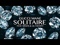 Download Gucci Mane - Solitaire feat. Migos & Lil Yachty [Official Audio] MP3 song and Music Video