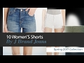 10 Women'S Shorts By J Brand Jeans Spring 2017 Collection