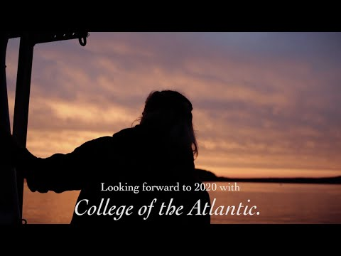 Looking forward to 2020 with College of the Atlantic